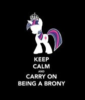 Keep calm and carry on being a brony - Twilight by MissPolska