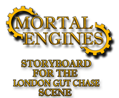 Mortal Engines Storyboard 2 by Party9999999