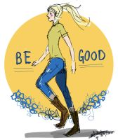 Be Good by GrapefruitTea