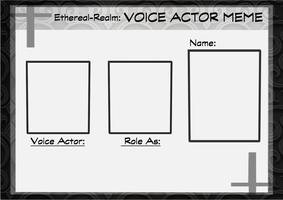 Ethereal-Realm: Voice Actor Meme by LeMinouBrunes