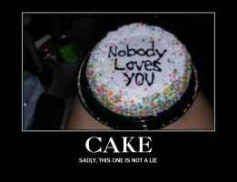 Cake demotivational by ShamanGirl1