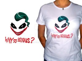 WhySoSerious T-SHirt by heglys