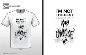 'I'm not the best but I'm unique'- Quotes Design by redKat120
