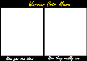 Warrior Cats Meme by Tinyclawthecat