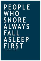 People Who Snore by TheEndWhereIBegin
