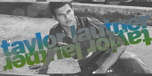 Taylor Lautner Graphic by mikeygraphics
