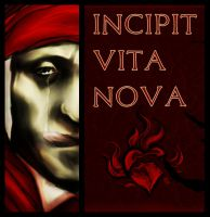 Incipit Vita Nova by scatterherz