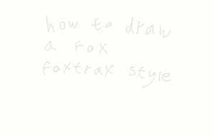 drawing a fox foxtrax style - part one head by moonlightartistry