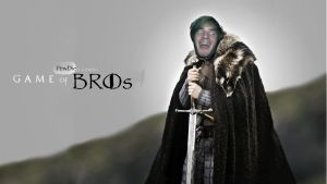 Game of Bros by CheddaJack