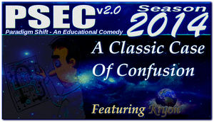 PSEC 2014 feat Kryon A Classic Case Of Confusion by paradigm-shifting