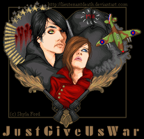 Just Give Us War by LieutenantDeath