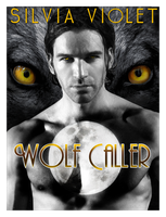 Wolf Caller by Silvia Violet by ajCorza