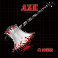 AXE by 47songs