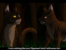 ''I am nothing like you Tigerstar!'' by Agelenawolf
