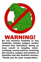 ANTI-GODZILLA WARNING by DangerPins