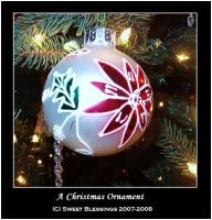 A Christmas Ornament by Sweet-Blessings