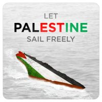 Let Palestine Sail Freely by ayamsuhayam