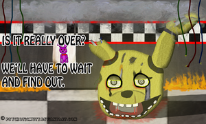 Is It Over? FNaF3 by PsychoticMutt