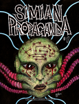 SIMIAN PROPAGANDA issue #1 by JC-MCNAMEE