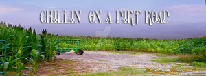 Chillin On A Dirt Road | Facebook Cover by DanaHaynes
