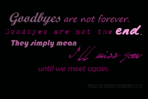 Goodbyes... by Fabulous-Shannen