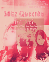 Mizz Queenka Battle! by Steffito