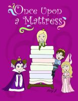 Once Upon a Mattress Poster by Cor104