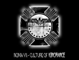 NOMA 7 - Culture of Ignorance by Stillbored
