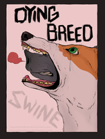 Dying Breed -- Spoiler by XDeadDog