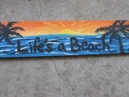 Painted Wooden Board- Life's a Beach by JadasArtVision