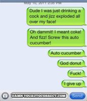 I hate auto correct by KurtHutcherson