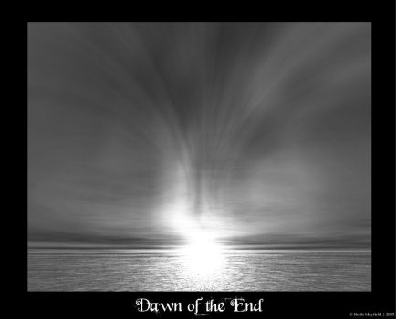 Dawn of the End by mrkowz