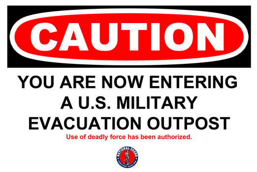 Entering Military Evacuation Outpost Sign by FearOfTheBlackWolf