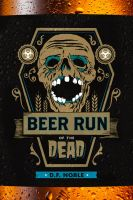 Beer Run of the Dead Book Cover by manson26