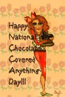 Happy National Chocolate Covered Anything Day!! by Sherjaxon