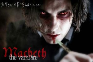 Di Vampiri Di Shakespeare- Macbeth by NessieLabyrinth