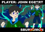 PLAYER: JOHN EGBERT by Viriv