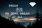 Dream BIG by SF2Gcrew