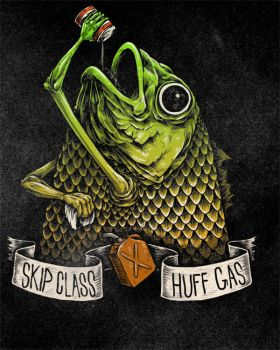 Skip Class, Huff Gas by KillerNapkins