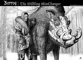 Borroq: The Wildling Skinchanger by YapAttack