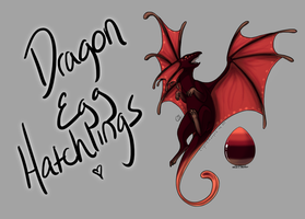 Dragon Egg Hatchlings! [Egg #2] by CoyoteAdopts