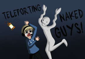TELEPORTING NAKED GUYS! D: by Star-Charm