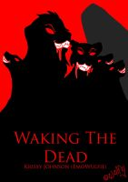Waking The Dead Title Page by StarCrossedPsycho