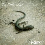 To The Way by KIP-K