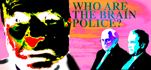 who are the brain police by analogy6