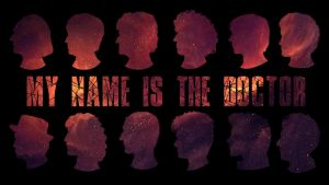 My Name Is The Doctor all 12 doctors wallpaper by Thira-Evenstar