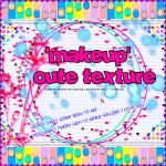 'MakeUp' Cute Texture by ThecnhoStyle