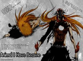 Bleach - Become Animal by Orange-king