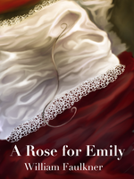 A Rose for Emily 2 by Xadrea