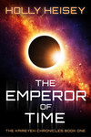 The Emperor of Time - Book Cover by HollyHeisey